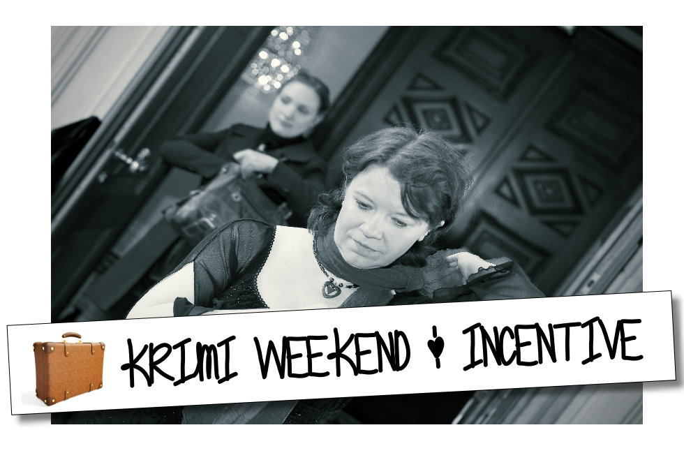 Krimi Weekend & Incentive